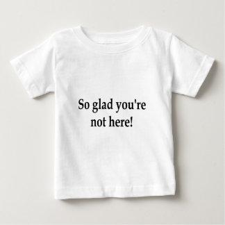 So Glad Baby T-Shirt