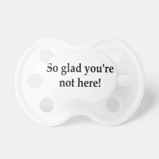 So Glad Baby Pacifier
