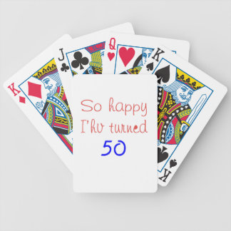 So Happy I've Turned 50 Bicycle Playing Cards
