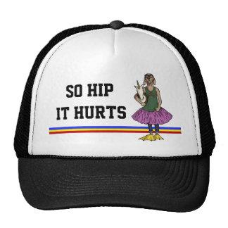 So Hip, hat