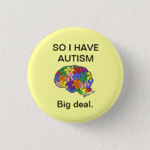"""So I have autism"" button"