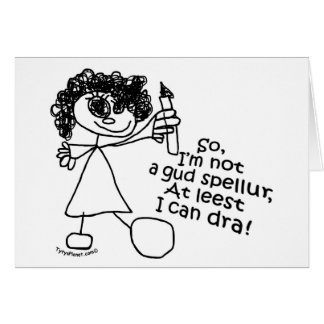 """""""So I'm not a gud spellur..."""" Cards"""