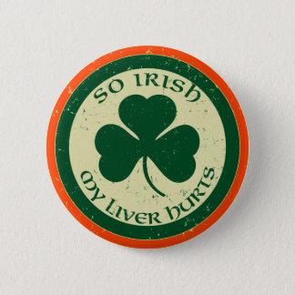 So Irish My Liver Hurts Button