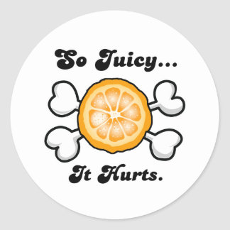 so juicy it hurts round stickers