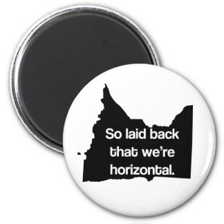 So Laid Back We're Horizontal MN Funny Magnet