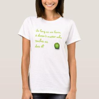 So Long As We Learn T-Shirt