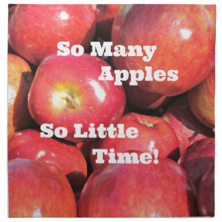 So Many Apples, So Little Time! Cloth Napkin