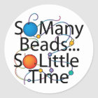 So Many Beads New Classic Round Sticker