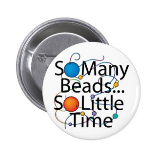 So Many Beads New Pinback Button
