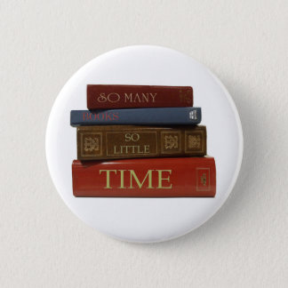 So Many Books So Little Time Button