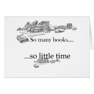 So Many Books, So Little Time Card