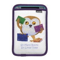 So Many Books So Little Time iPad Mini Sleeve