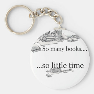 So Many Books, So Little Time Keychain