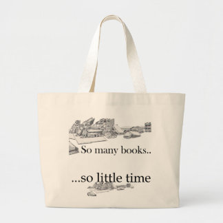 So Many Books, So Little Time Large Tote Bag