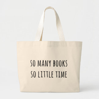 So Many Books So Little Time Large Tote Bag