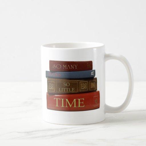 So Many Books So Little Time Classic White Coffee Mug