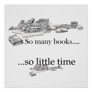 So Many Books, So Little Time Poster