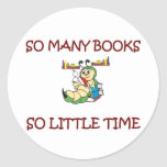 SO MANY BOOKS SO LITTLE TIME ROUND STICKERS