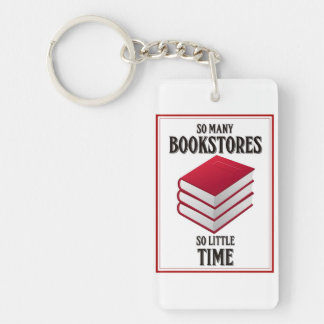 So Many Bookstores, So Little Time Keychain