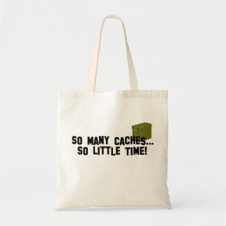 So Many Caches... Budget Tote Bag