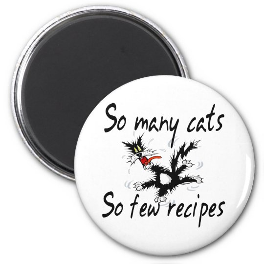 So Many Cats So Few Recipes Magnet