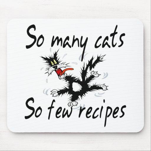So Many Cats So Few Recipes Mouse Pad
