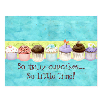 So Many Cupcakes, so Little Time!  Cupcake Art Postcard
