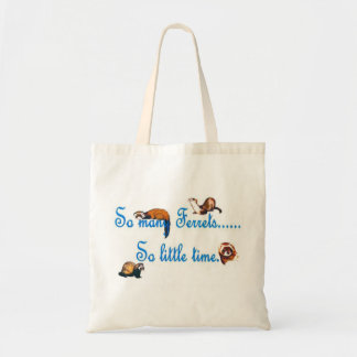 So many Ferrets...so little time Tote Bag