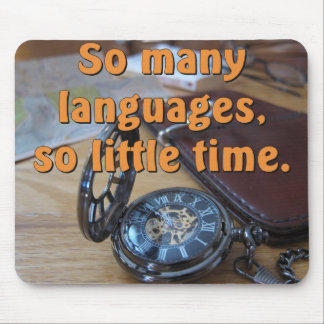 So many languages. So little time. Full image Mouse Pad
