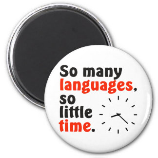 So many languages. So little time. Simple clock. Magnet