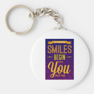 So Many of My Smiles Begin With You Basic Round Button Keychain