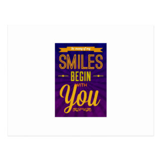 So Many of My Smiles Begin With You Postcard