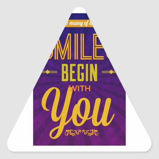 So Many of My Smiles Begin With You Triangle Sticker