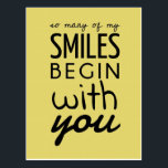 """So Many Of My Smiles Inspirational Postcard<br><div class=""""desc"""">&quot;So many of my smiles begin with you.&quot; Inspirational Postcard. A simple inspirational quote sometimes is the best and memorable gift for our loved ones.</div>"""