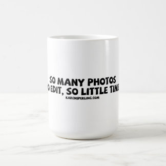 So many photos to edit, so little time. mugs