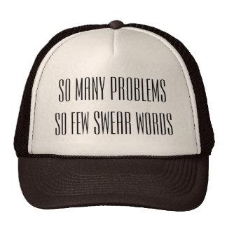 So many problems trucker hat
