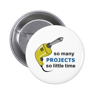 SO MANY PROJECTS PIN
