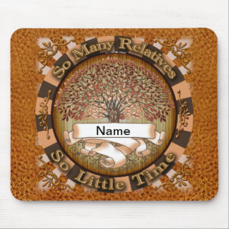 So Many Relatives Mouse Pad