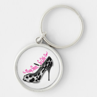 So Many Shoes, So Little Time! Keychain