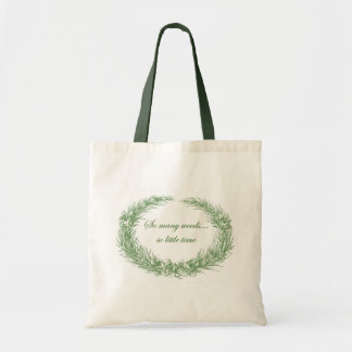 So many weeds...so little time Tote