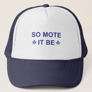 So Mote it Be Trucker Hat