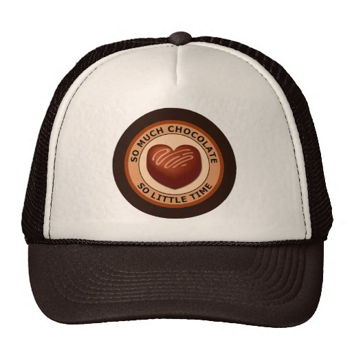 SO MUCH CHOCOLATE SO LITTLE TIME MESH HAT