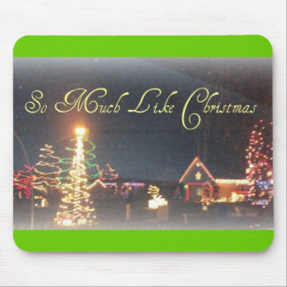 So Much Like Christmas Night Scenery Mouse Pad