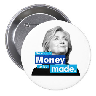 So much Money Pinback Button