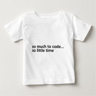 So Much To Code... Baby T-Shirt