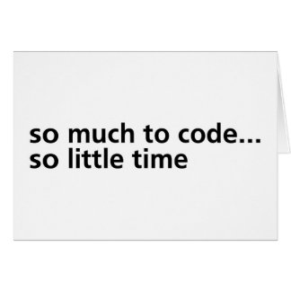 So Much To Code... Card