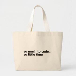 So Much To Code... Large Tote Bag