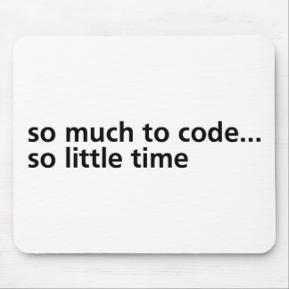 So Much To Code... Mousepads
