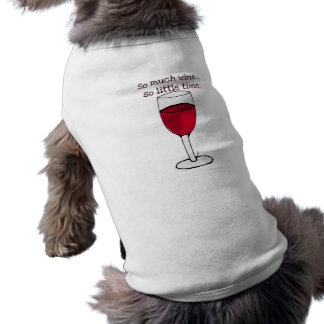 SO MUCH WINE...SO LITTLE TIME...WINE PRINT BY JILL TEE