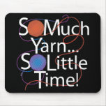 So Much Yarn Mouse Pad